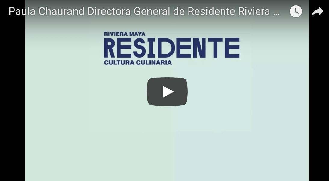 Entrevista: Paula Chaurand Directora de la Revista Residente Riviera Maya