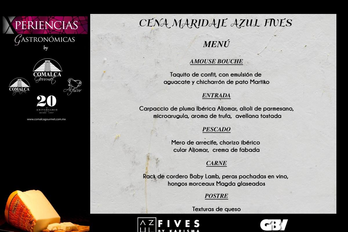 Menú Cena Maridaje Azul Fives @Karismahotels #XperienciasGastronómicas