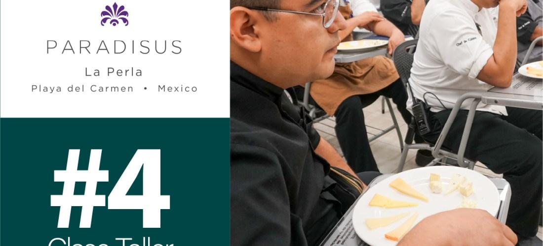 CLASE EXCLUSIVA CHEESE 101 – HOTEL PARADISUS LA PERLA