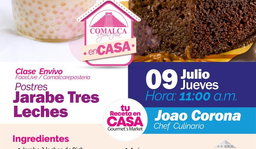 Postres Con Jarabe Tres Leches by Comalca Repostería con chef Joao Corona