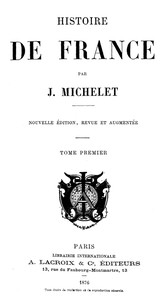 Jules Michelet Histoire De France : jules, michelet, histoire, france, Histoire, France, (Volume, 1/19), Jules, Michelet, Ebook