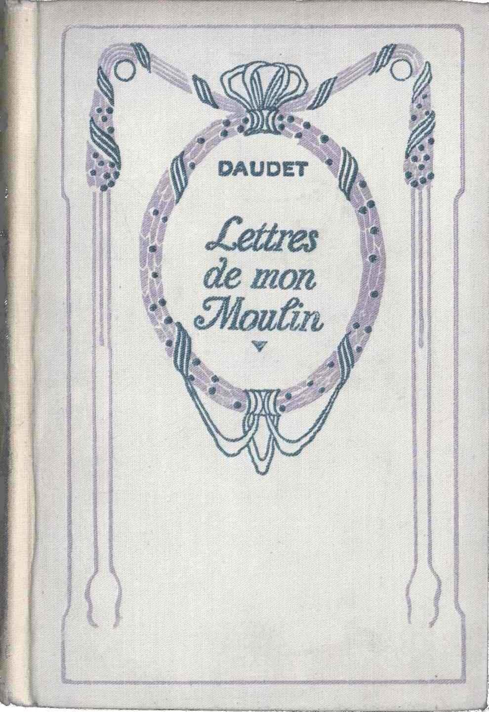 Les Lettre De Mon Moulin : lettre, moulin, Project, Gutenberg, EBook, Lettres, Moulin, Alphonse, Daudet.