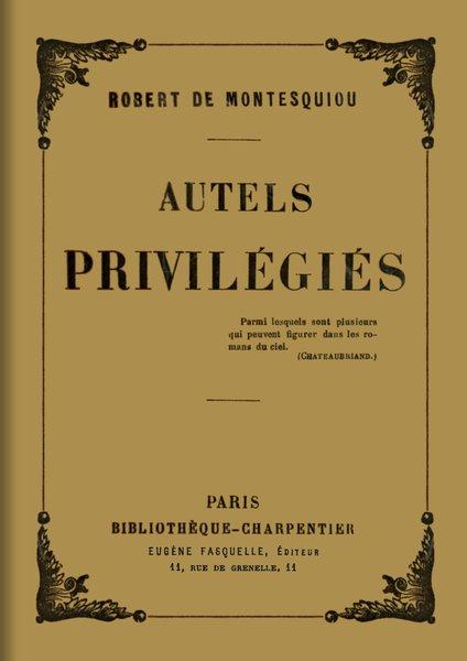 Rheteur Latin Qui Inspira Pascal : rheteur, latin, inspira, pascal, Project, Gutenberg, EBook, Autels, Privilégiés,, Robert, Montesquiou