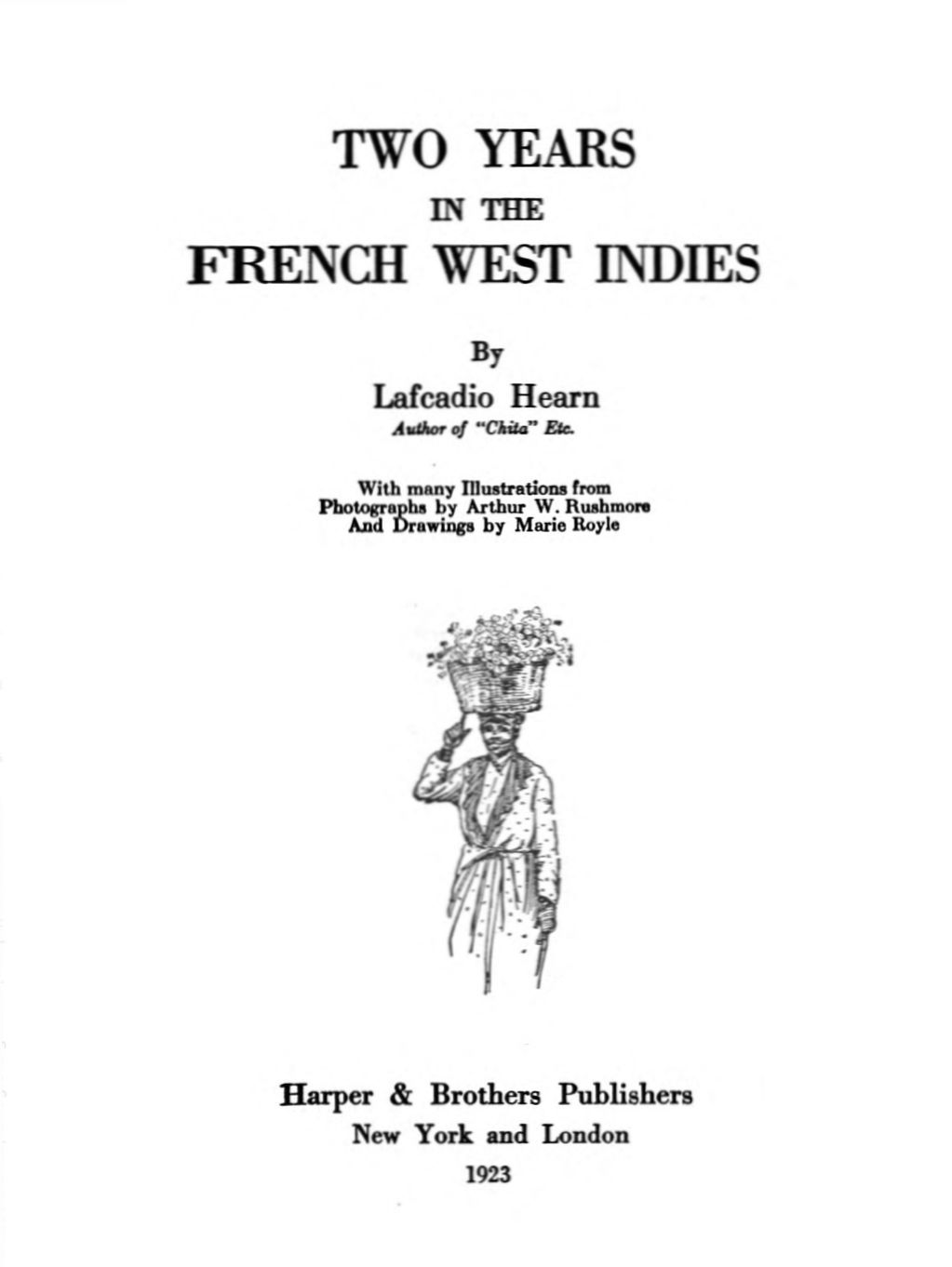 Le Gout De Sa Piqure : piqure, Project, Gutenberg, EBook, Years, French, Indies,, Lafcadio, Hearn.