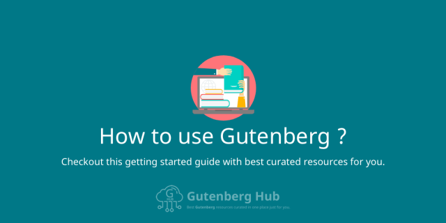 How to use Gutenberg
