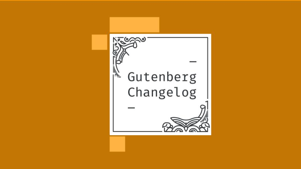 Gutenberg Changelog #25 Cover