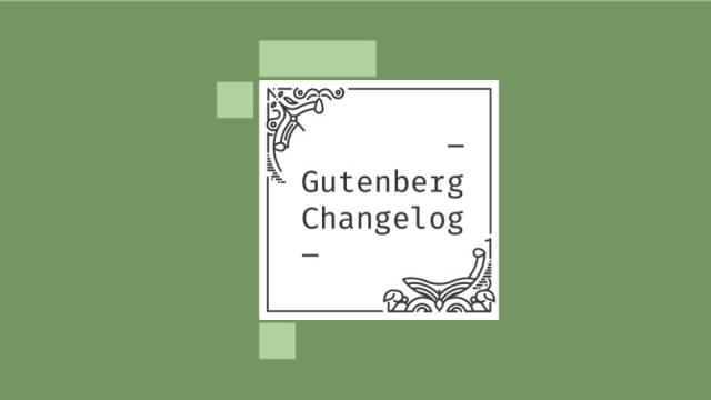 Gutenberg Changelog Episode 28 Cover