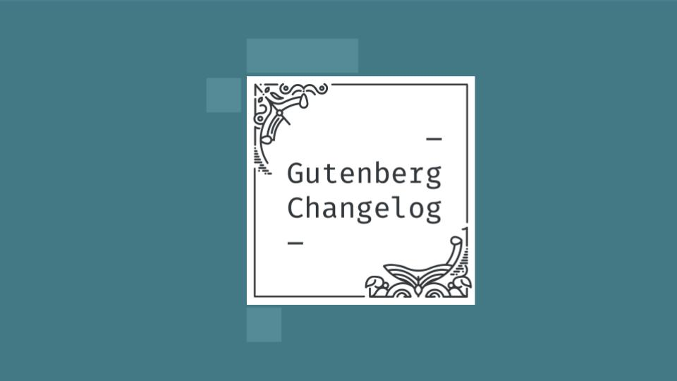 Gutenberg Changlog Episode 43 Cover