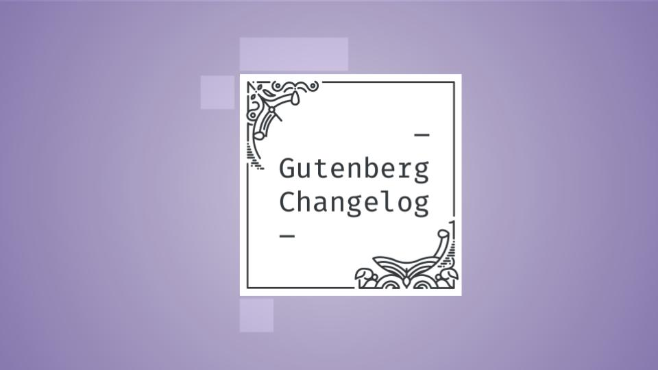 Gutenberg Changelog Episode 42 Cover