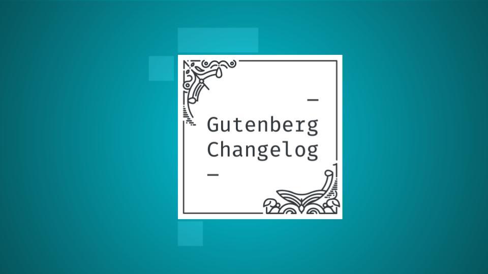 Changelog #48 – WordPress 5.8 Release, WordPress  Pattern Directory and Gutenberg 11.1