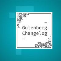 Changelog #48 - WordPress 5.8 Release, WordPress  Pattern Directory and Gutenberg 11.1