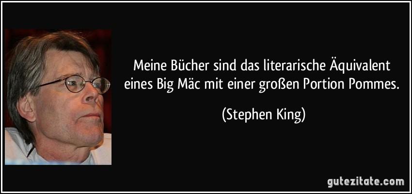 Meine Bucher Sind Das Literarische Aquivalent Eines Big Mac Mit Einer Grosen Portion Pommes