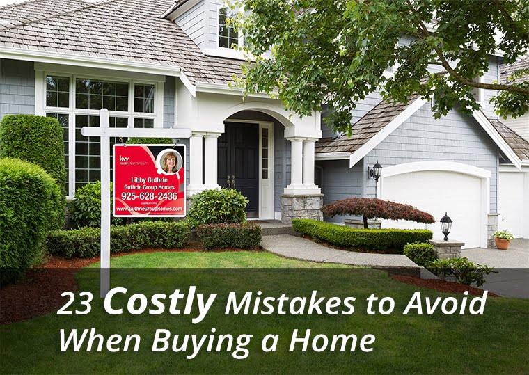 23 Costly Mistakes to Avoid When Buying a Home