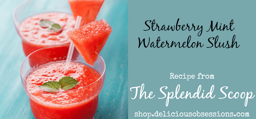 strawberry mint watermelon slush