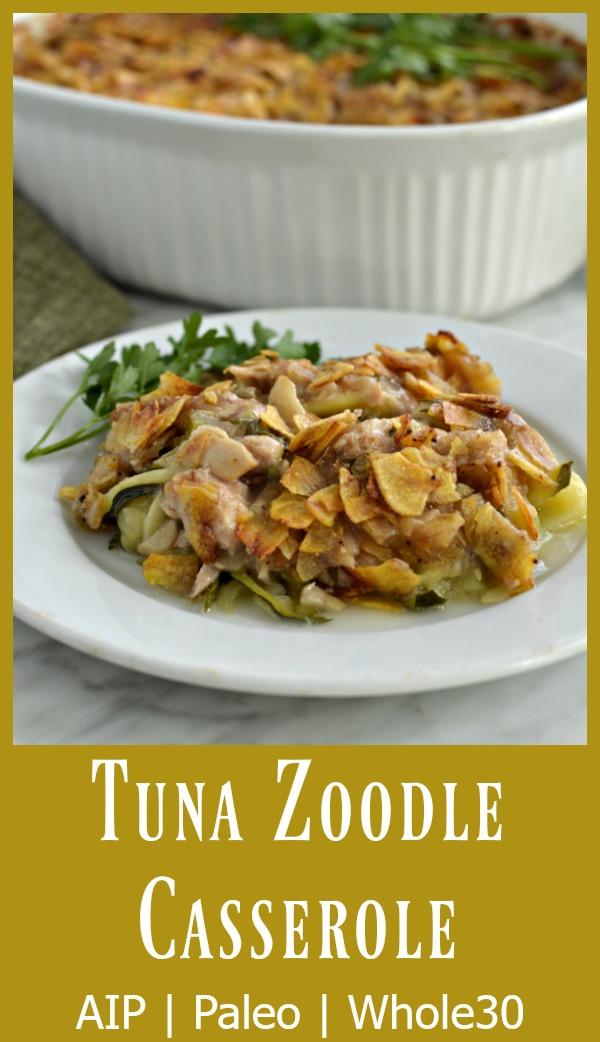 Tuna Zoodle Casserole - AIP Paleo Whole30