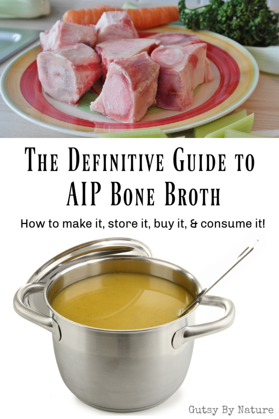 The Definitive Guide to AIP Bone Broth