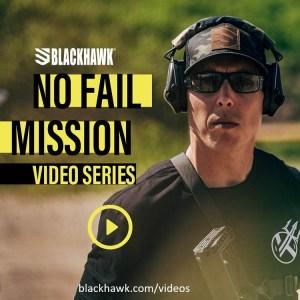 Blackhawk Introduces New No Fail Video Series