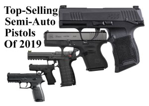 Top-Selling Semi-Auto Pistols of 2019