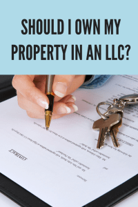 Should I own my property in LLC?