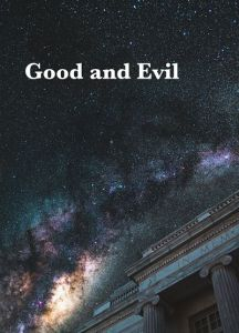 Good and Evil |