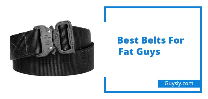 Best Belts for Fat Guys