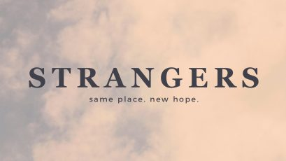 Strangers: Tell Me Who You Are