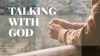 Talking With God: Praying Big