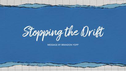 Stopping the Drift
