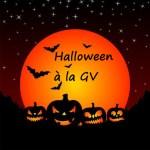 Halloween à la GV                                du 4 au 9 novembre 2019 …     Venez nous effrayer et participer à notre concours photos !