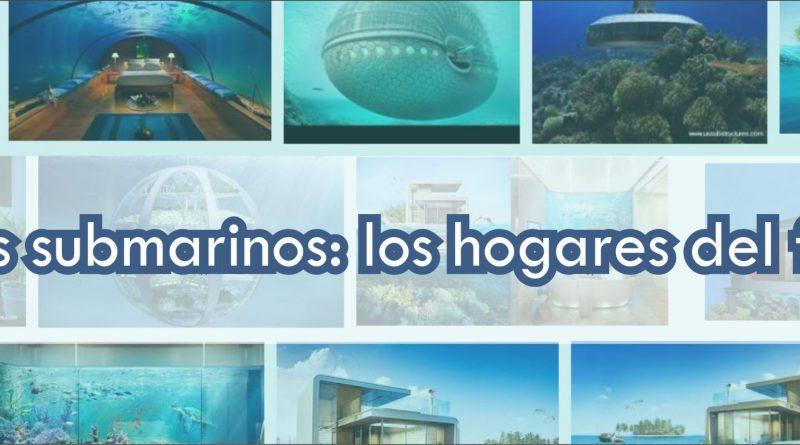 Casas submarinas.