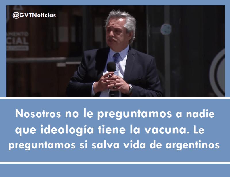 Alberto Fernández,  no le preguntamos a nadie que ideología tiene la vacuna, vacuna rusa,