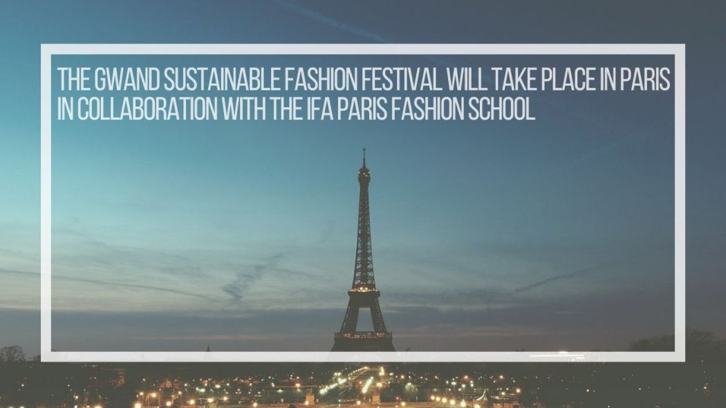 Gwand Sustainable Fashion Festival IFA Paris collaboration
