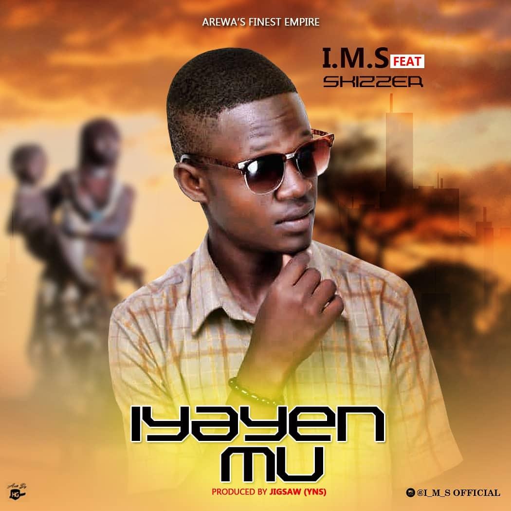IMG 20190506 145840 593 - MUSIC: I.M.S Ft. Skizzer – IyaYen Mu