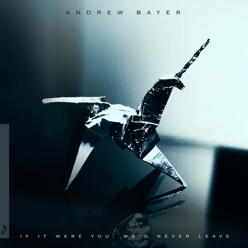gwendalperrin.net andrew bayer if it were you we'd never leave anjunabeats