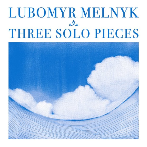 lubomyr melnyk three solo pieces gwendalperrin.net