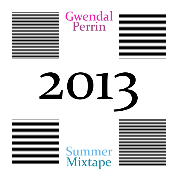 gwendalperrin.net summer mixtape 2013