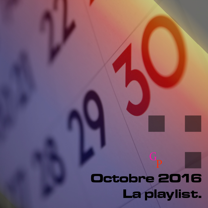 playlist-mensuelle-octobre-2016