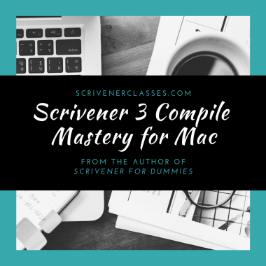 "graphic of computer and coffee mug with banner reading ""Scrivener 3 Compile Mastery for Mac"" over top"