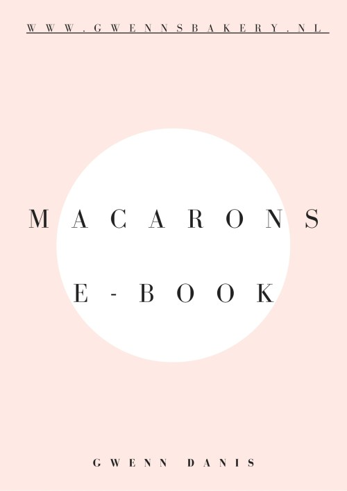 Macarons ebook - GwennsBakery.nl cover