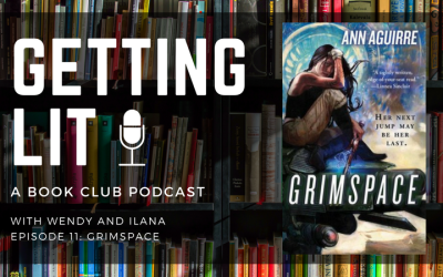 Getting Lit S1EP11: Grimspace