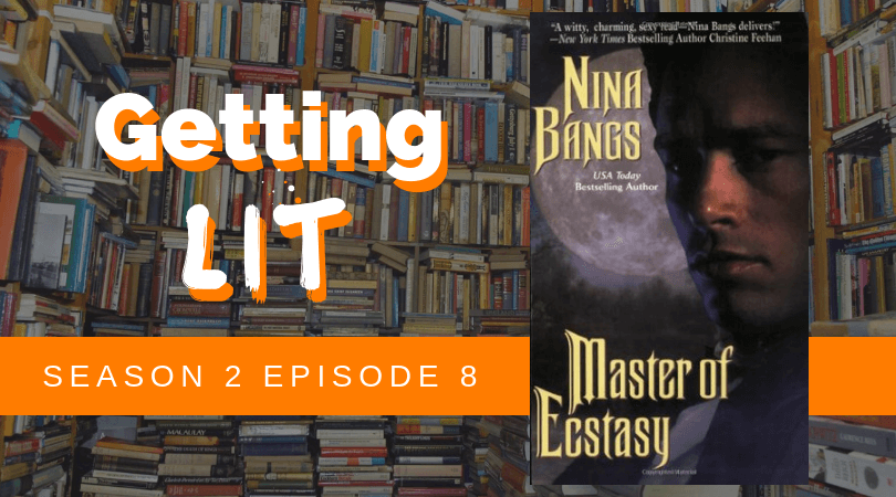 Getting Lit S2EP8: Master of Ecstasy