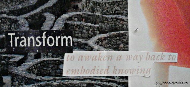 Transform to awaken embodied knowing