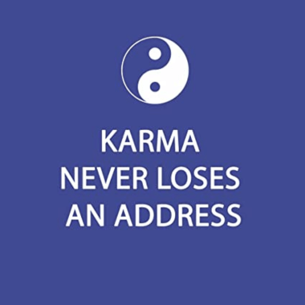 Karma Never Loses Napkins