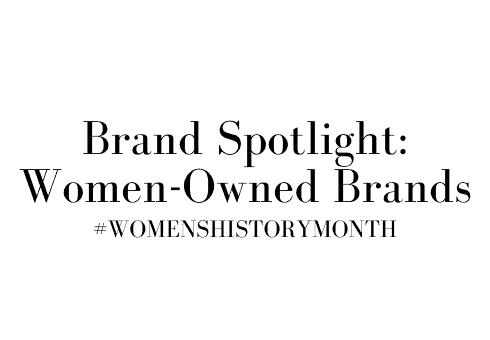 brand spotlight: women-ownder brand