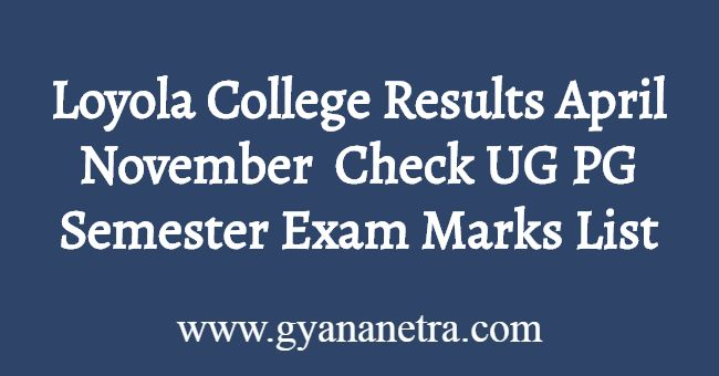 Loyola College Results November April
