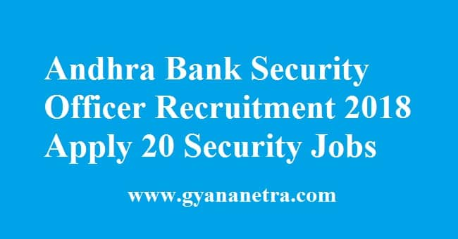 Andhra Bank Security Officer Recruitment