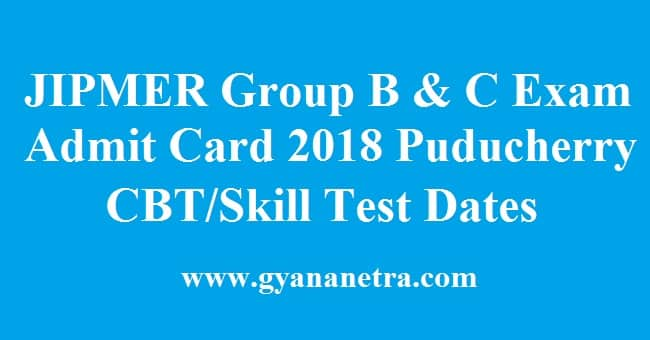 JIPMER Group B & C Admit Card