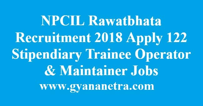 NPCIL Rawatbhata Recruitment