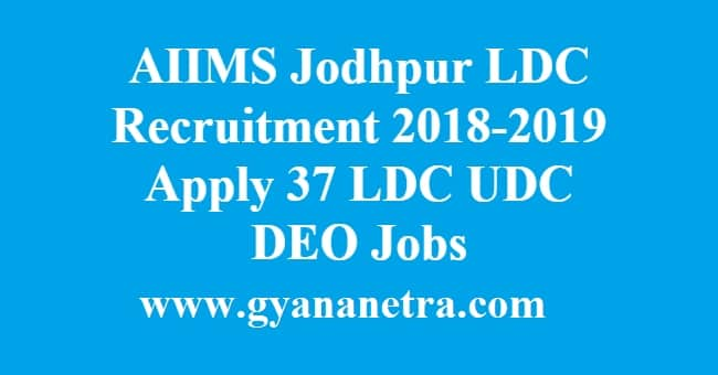 AIIMS Jodhpur LDC Recruitment
