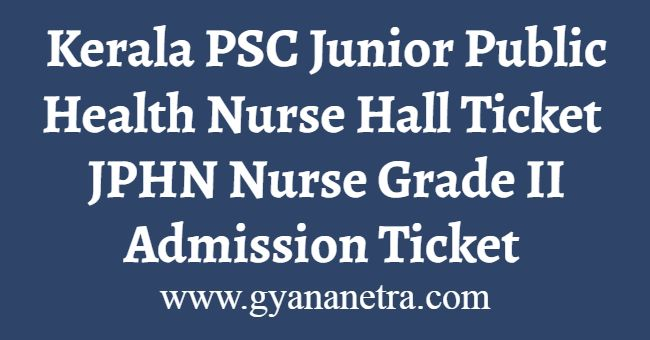 Kerala PSC Junior Public Health Nurse Hall Ticket